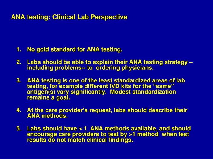 ANA testing: Clinical Lab Perspective