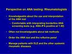 perspective on ana testing rheumatologists