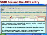 sbir fee and the aris entry