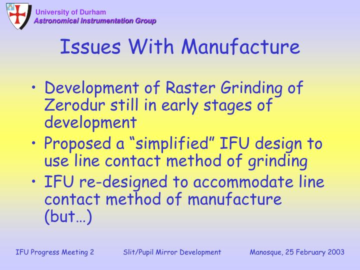 Issues With Manufacture