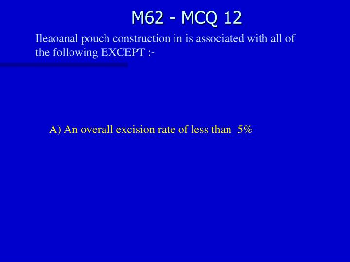M62 - MCQ 12