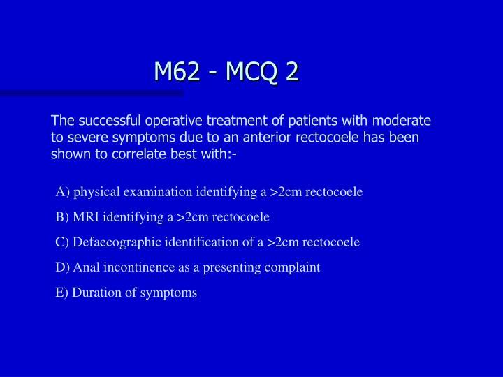 M62 - MCQ 2