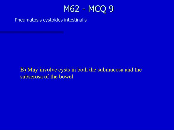 M62 - MCQ 9