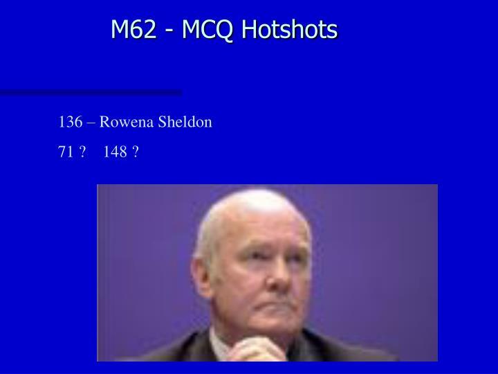 M62 - MCQ Hotshots