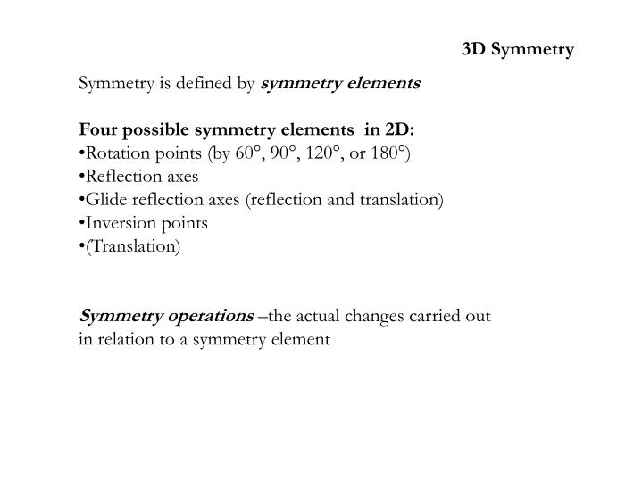 3D Symmetry