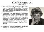 kurt vonnegut jr 1922 2007
