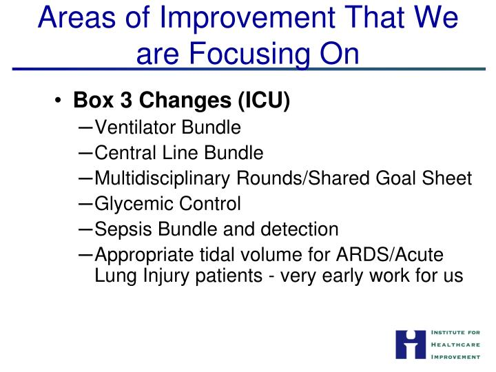Areas of Improvement That We are Focusing On