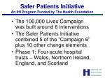 safer patients initiative an ihi program funded by the health foundation