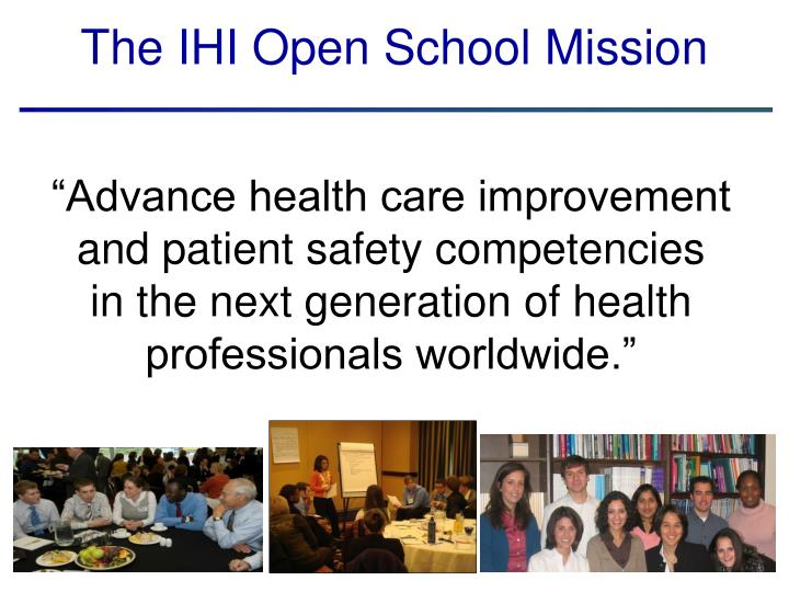 The IHI Open School Mission