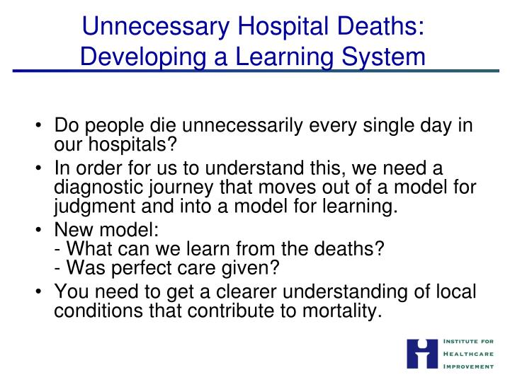 Unnecessary Hospital Deaths: Developing a Learning System
