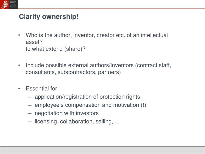 Clarify ownership!