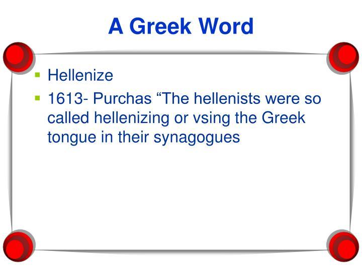 A Greek Word