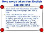 more words taken from english explorations