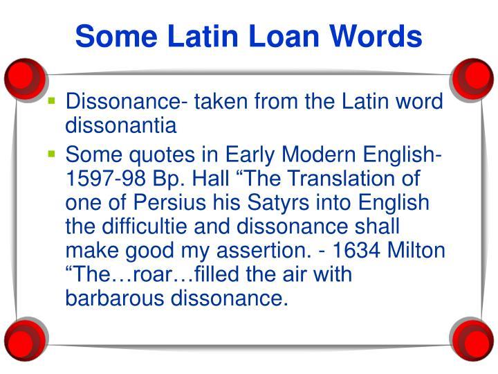 Some Latin Loan Words