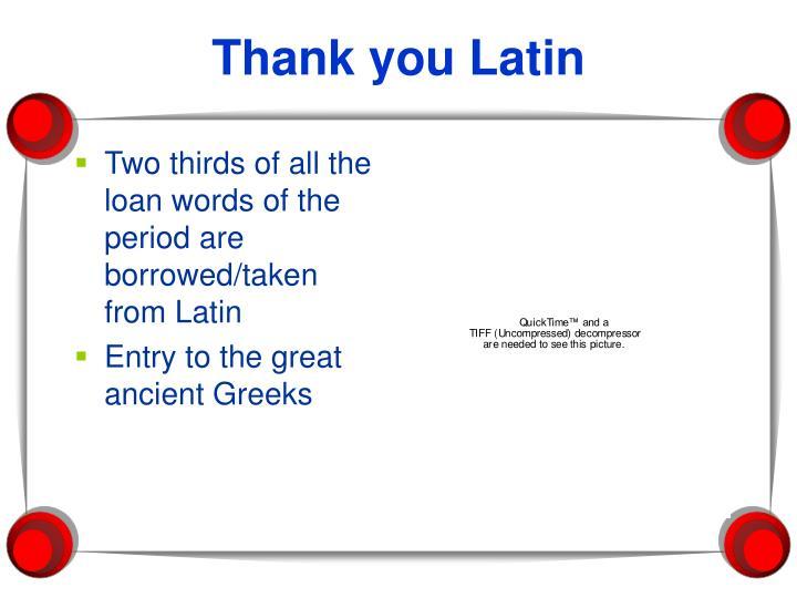 Thank you Latin