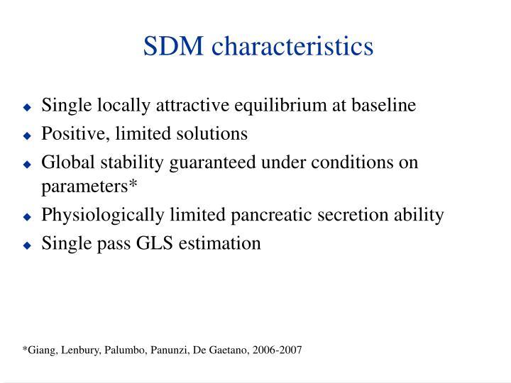 SDM characteristics