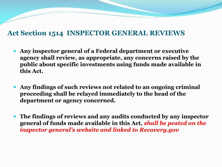 Act Section 1514  INSPECTOR GENERAL REVIEWS