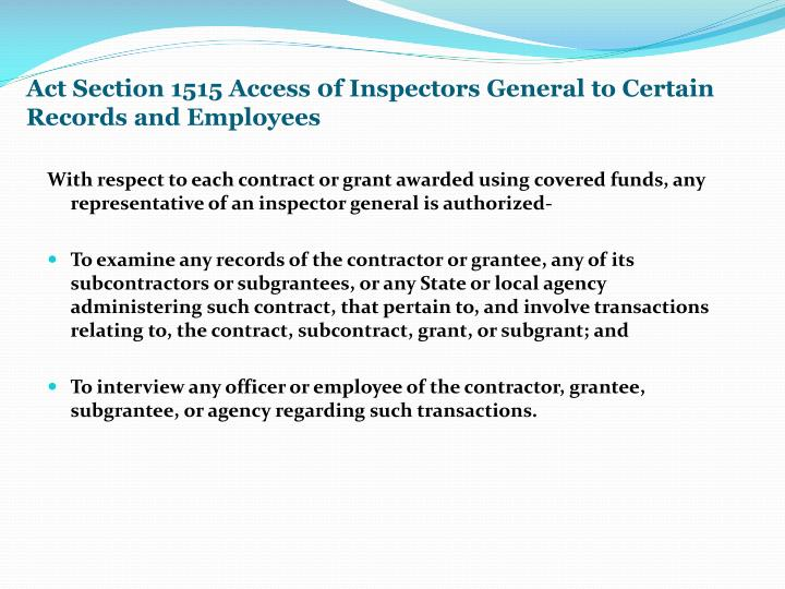 Act Section 1515 Access 0f Inspectors General to Certain Records and Employees