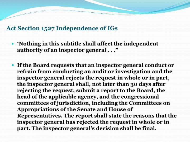 Act Section 1527 Independence of