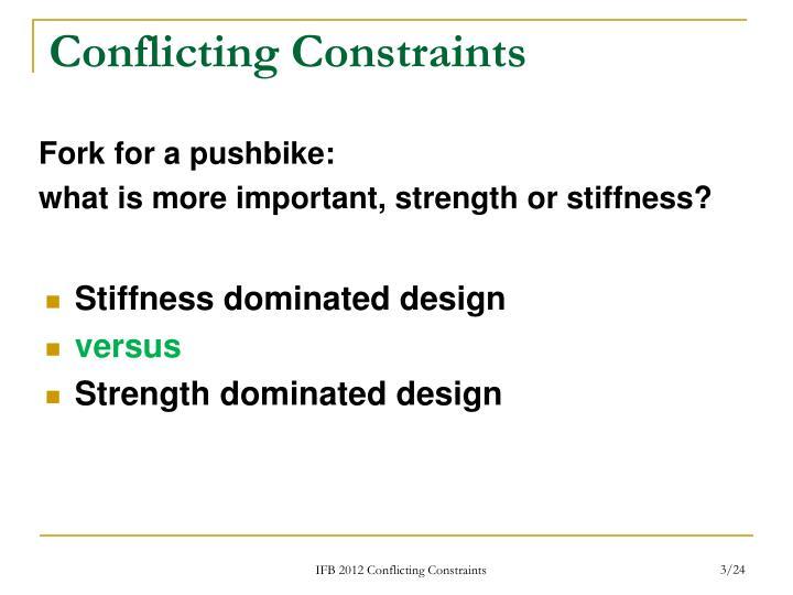 Conflicting Constraints