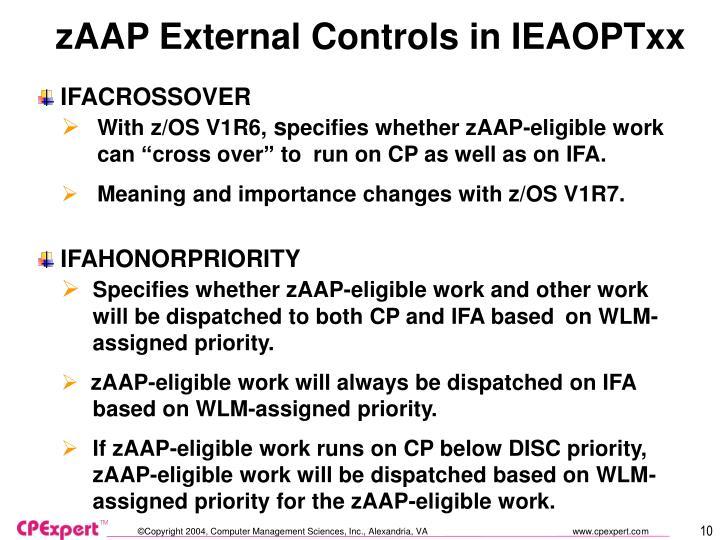 zAAP External Controls in IEAOPTxx