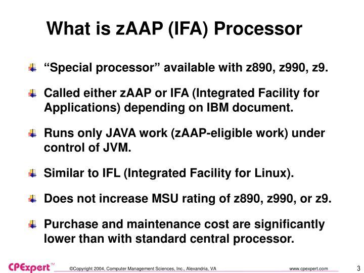 What is zAAP (IFA) Processor