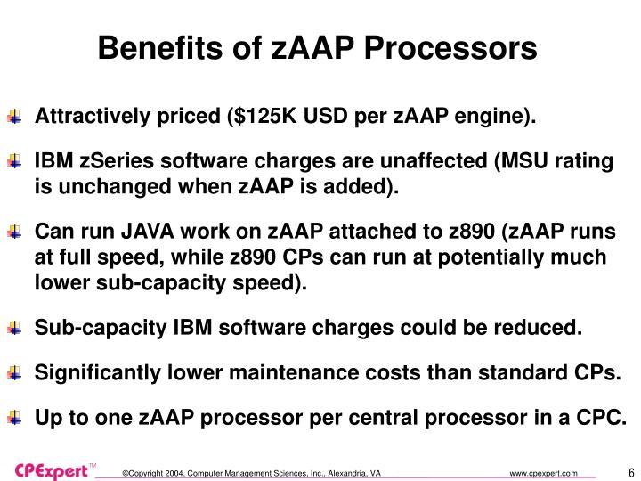Benefits of zAAP Processors