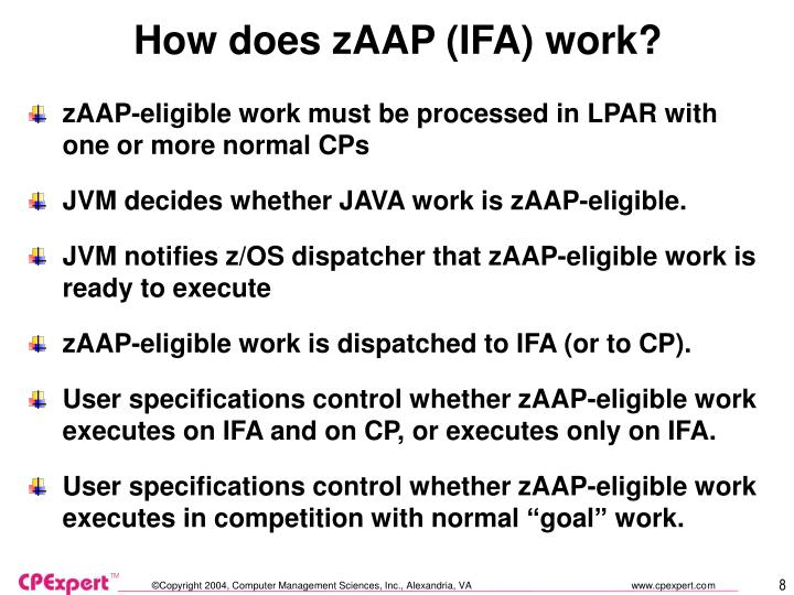 How does zAAP (IFA) work?