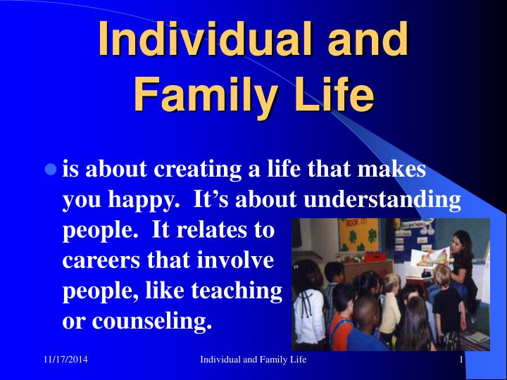 Individual and Family Life