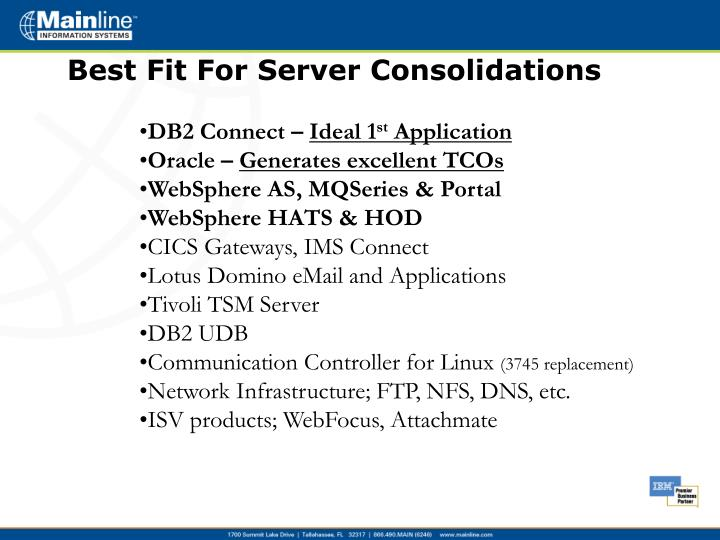 Best Fit For Server Consolidations