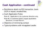 cash application continued
