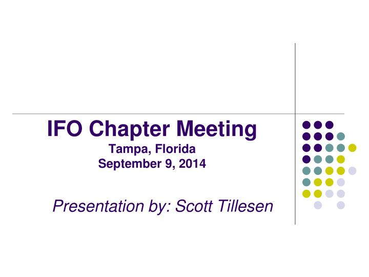 IFO Chapter Meeting