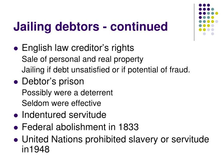 Jailing debtors - continued