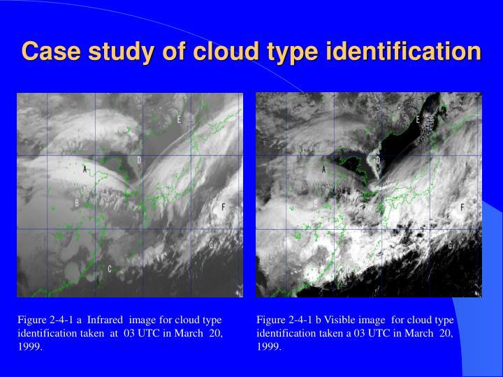 Case study of cloud type identification