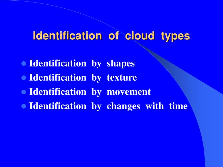 Identification  of  cloud  types
