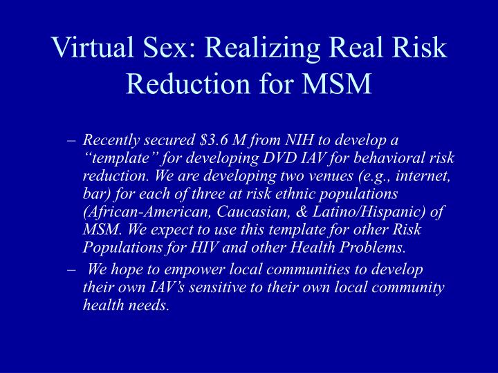 Virtual Sex: Realizing Real Risk Reduction for MSM