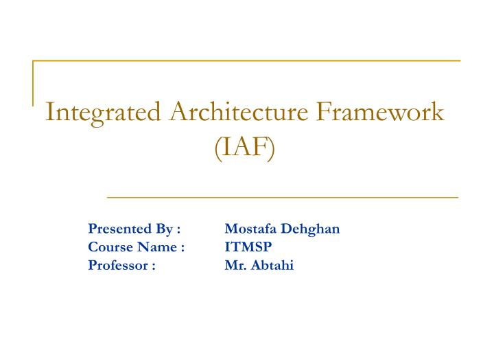 Integrated Architecture Framework