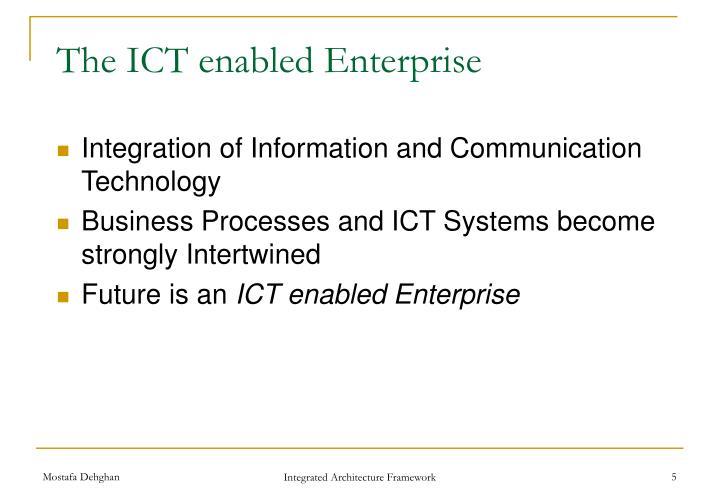 The ICT enabled Enterprise
