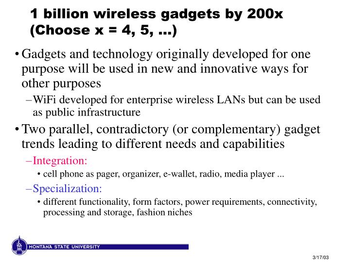 1 billion wireless gadgets by 200x  (Choose x = 4, 5, ...)
