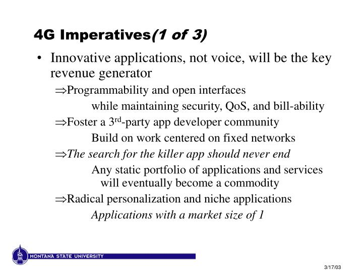 4G Imperatives
