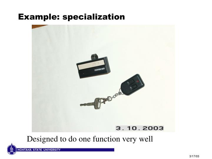 Example: specialization