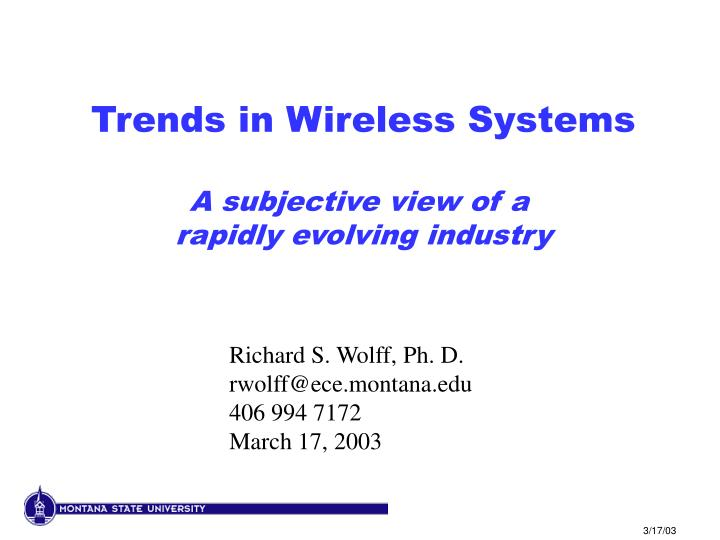 Trends in Wireless Systems