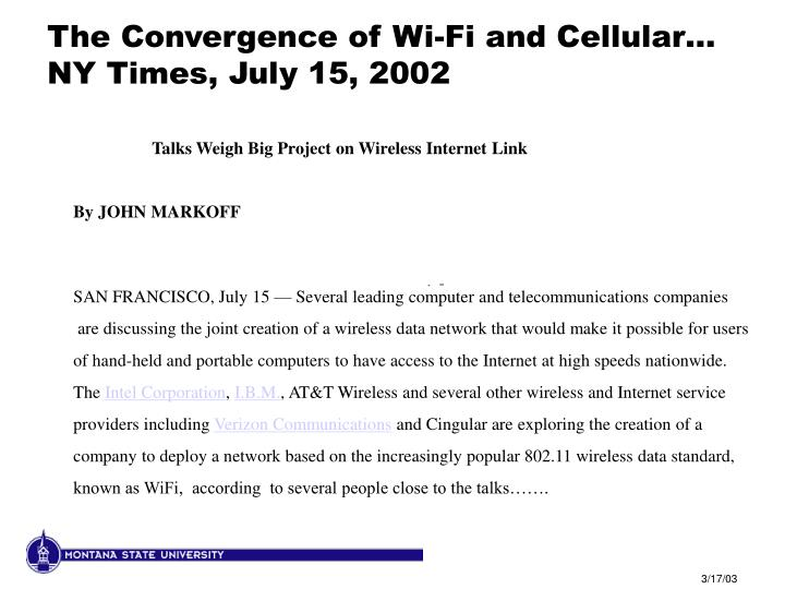 The Convergence of Wi-Fi and Cellular…