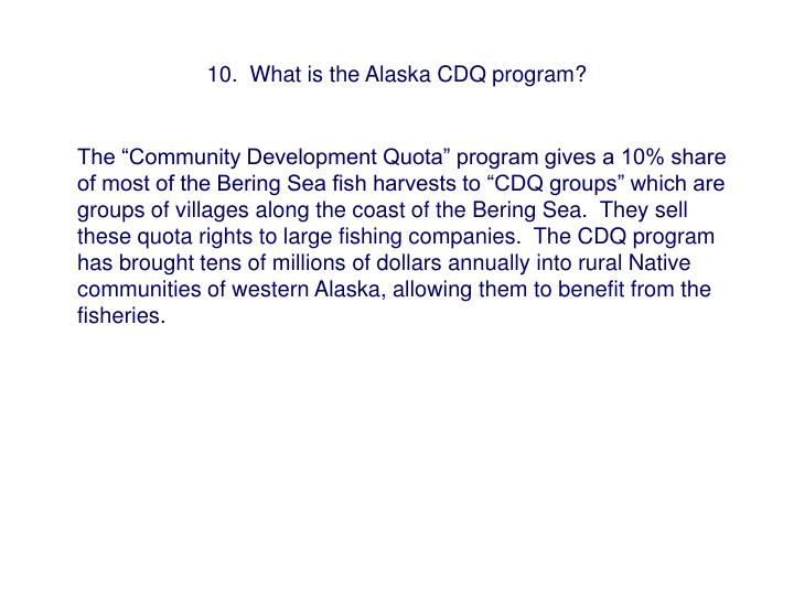 10.  What is the Alaska CDQ program?
