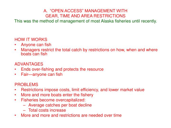 "A.  ""OPEN ACCESS"" MANAGEMENT WITH"