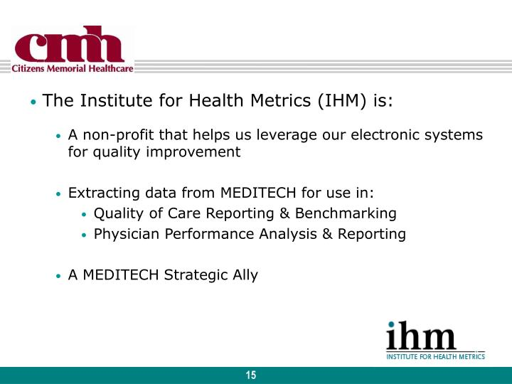 The Institute for Health Metrics (IHM) is: