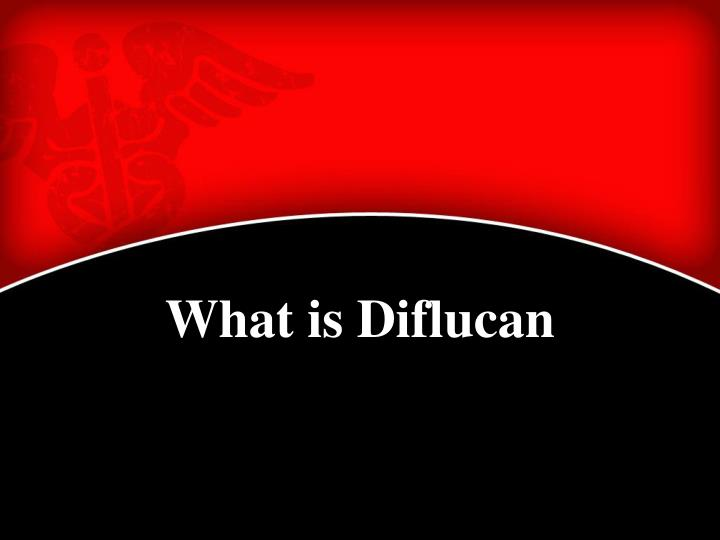 What is Diflucan