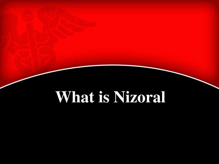 What is Nizoral