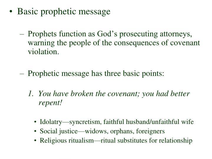 Basic prophetic message