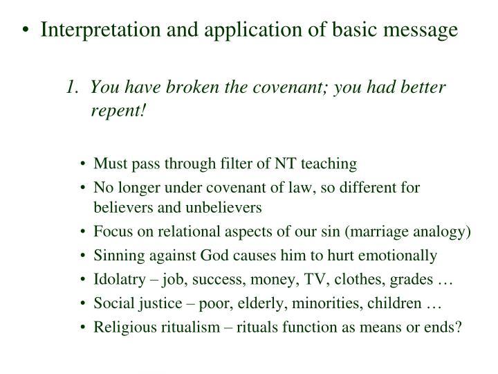 Interpretation and application of basic message